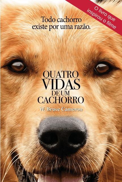 Quatro vidas de um cachorro, o filme.