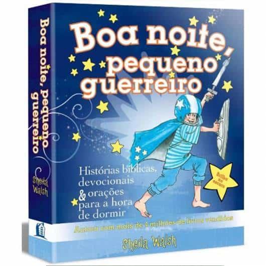 Livro infantil evangélico Boa Noite Pequeno Guerreiro