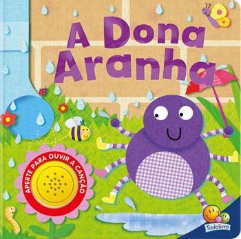 Livro infantil com som A Dona Aranha