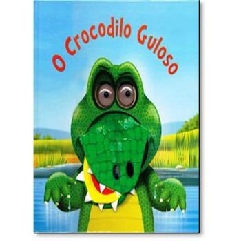 Livro infantil com Fantoche O Crocodilo Guloso
