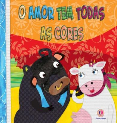 Livro infantil sobre Diversidade O Amor Tem Todas as Cores