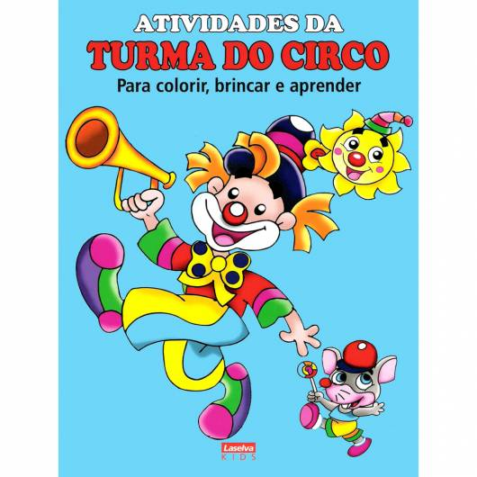 Livro infantil para colorir Atividades da Turma do Circo