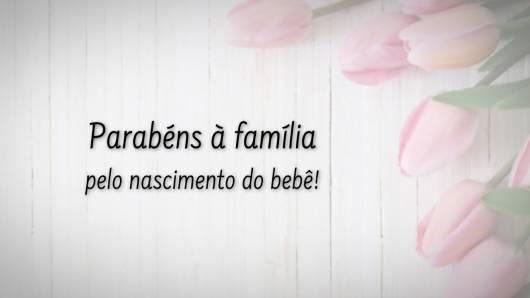 Mensagem de votos à família pela chegada do bebê