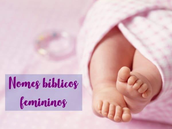 nomes biblicos femininos e significados
