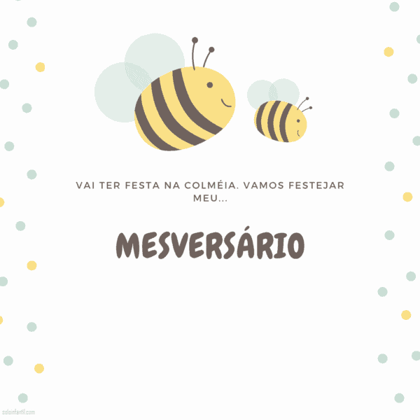 convite de mesversario de abelhinha para imprimir